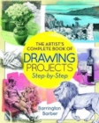 Artist Complete Book of Drawing Projects - Step by Step - Book