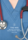 The NHS : Britain's National Health Service, 1948-2020 - Book