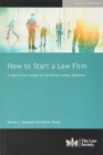 How to Start a Law Firm : A Practical Guide to Offering Legal Services - Book