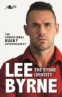 Byrne Identity, The - The Sensational Rugby Autobiography - Book