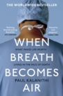 When Breath Becomes Air - Book