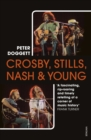 Crosby, Stills, Nash & Young : The Biography - Book