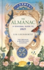The Almanac : A Seasonal Guide to 2021 - Book