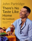 There's No Taste Like Home - Book
