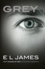 Grey : 'Fifty Shades of Grey' as told by Christian - Book