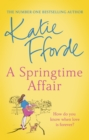 A Springtime Affair : Could new love lead to a happily ever after? - Book
