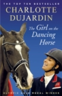 The Girl on the Dancing Horse : Charlotte Dujardin and Valegro - Book