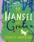 Hansel and Greta : A Fairy Tale Revolution - Book