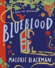 Blueblood : A Fairy Tale Revolution - Book