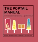 The Poptail Manual : Over 90 delicous frozen cocktails - Book