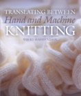 Translating Between Hand and Machine Knitting - eBook