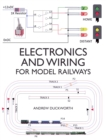 Electronics and Wiring for Model Railways - Book
