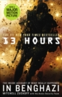 13 Hours : The explosive inside story of how six men fought off the Benghazi terror attack - Book