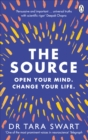 The Source : Open Your Mind, Change Your Life - Book