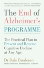 The End of Alzheimer's Programme : The Practical Plan to Prevent and Reverse Cognitive Decline at Any Age - Book