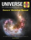 Universe Owners' Workshop Manual : From 13.7 billion years ago to the infinite future - Book