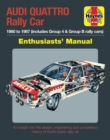 Audi Quattro Rally Car Manual : 1980 to 1986 (includes all rally cars) - Book