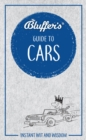 Bluffer's Guide to Cars : Instant Wit & Wisdom - Book