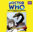 Doctor Who and the Carnival of Monsters : A 3rd Doctor novelisation - eAudiobook