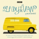 The Lady in the Van : A BBC Radio 4 adaptation - eAudiobook