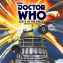 Doctor Who: Death to the Daleks : A 3rd Doctor Novelisation - Book
