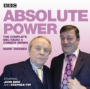 Absolute Power : The complete BBC Radio 4 radio comedy series - eAudiobook