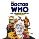 Doctor Who and the Day of the Daleks : 3rd Doctor Novelisation - Book