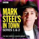 Mark Steel's In Town: Series 1 & 2 : The BBC Radio 4 comedy series - eAudiobook