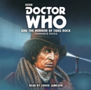 Doctor Who and the Horror of Fang Rock : 4th Doctor Novelisation - Book