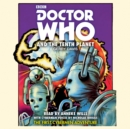 Doctor Who and the Tenth Planet : 1st Doctor Novelisation - Book