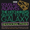 The Hitchhiker's Guide to the Galaxy: Hexagonal Phase : And Another Thing... - Book