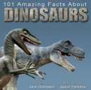 101 Amazing Facts about Dinosaurs - eAudiobook