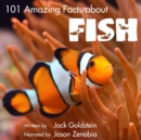 101 Amazing Facts about Fish - eAudiobook