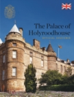 The Palace of Holyroodhouse : Official Souvenir - Book