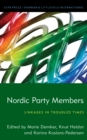 Nordic Party Members : Linkages in Troubled Times - Book