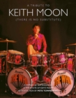 Keith Moon : There is No Substitute - Book