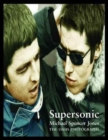 Supersonic: The Oasis Photographs - Book