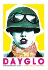 Dayglo! : The Creative Life of Poly Styrene - Book