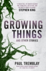 Growing Things and Other Stories - Book