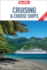 Berlitz Cruising and Cruise Ships 2020 (Travel Guide eBook) - eBook