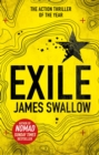 Exile : The explosive Sunday Times bestselling thriller from the author of NOMAD - Book