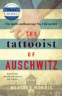 The Tattooist of Auschwitz : the heartbreaking and unforgettable bestseller - eBook
