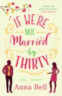 If We're Not Married by Thirty - Book
