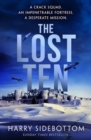 The Lost Ten : A fast-paced thriller with the hard-edged appeal of Bravo Two Zero - Book
