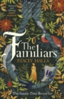 The Familiars : The Sunday Times Bestseller and Richard & Judy Book Club Pick - Book
