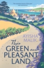 This Green and Pleasant Land : 'The standout book of the year' Abir Mukherjee - Book