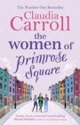 The Women of Primrose Square : So many secrets are hidden behind closed doors . . . - Book