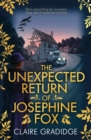 The Unexpected Return of Josephine Fox : Winner of the Richard & Judy Search for a Bestseller Competition - Book