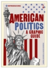 American Politics : A Graphic History - eBook