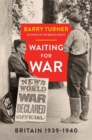 Waiting for War : Britain 1939-1940 - Book